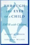 Through the Eyes of a Child - EMDR with Children