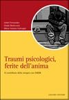 Traumi psicologici, ferite dell'anima - Il contributo della terapia con EMDR